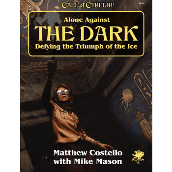 Call of Cthulhu Alone Against The Dark