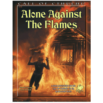 Call of Cthulhu Alone Against The Flames