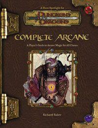 D&D 3.5 - Complete Arcane